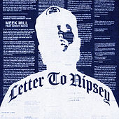 Letter To Nipsey (feat. Roddy Ricch) de Meek Mill