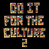 Do It FoR ThE CulTuRe 2 by Salaam Remi