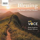 Blessing: The Music of Paul Mealor von Voce
