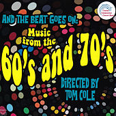 And the Beat Goes on: Music from the 60's and 70's de Coastal Communities Concert Band