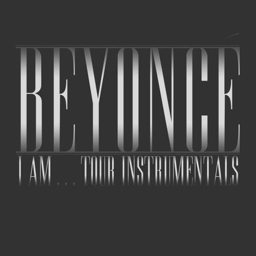 I Am...Tour Instrumentals by Beyoncé