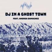 DJ in a Ghost Town van Navi