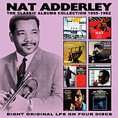 The Classic Albums Collection: 1955-1962 by Nat Adderley