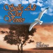 Sulle ali del vento by Ester