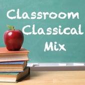 Classroom Classical Mix de Various Artists