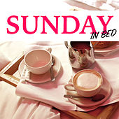 Sunday In Bed by Various Artists