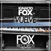 Vuelve de Ignacio Fox