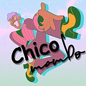 Chico Mambo (Best Selection Latin Mambo) de Various Artists