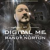 My Digital Me 2k16 by Randy Norton
