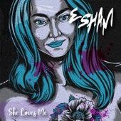 She Loves Me by Esham
