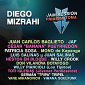 Jam Session - Primera Toma de Diego Mizrahi