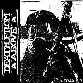 4 Trax by Death From Above