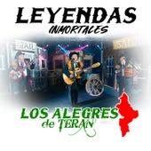 Leyendas Inmortales de Los Alegres de Teran