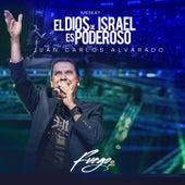 El Dios de Israel es Poderoso by Juan Carlos Alvarado