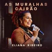 As Muralhas Cairão de Eliana Ribeiro