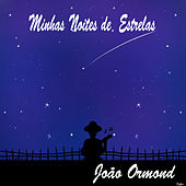 Minhas Noites de Estrelas de João Ormond