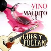Vino Maldito by Luis Y Julian