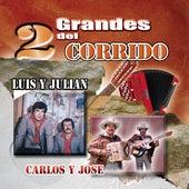 2 Grandes Del Corrido de Luis Y Julian
