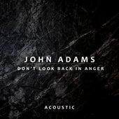 Don't Look Back In Anger (Acoustic) de John Adams