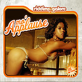 Mo'Applause Riddim (Riddims Galore Vol. 2) by Various Artists