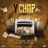 YChop Riddim by Various Artists