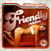 Friendly Riddim (Riddims Galore Vol. 1) by Salaam Remi
