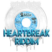 Heart Break Riddim (Single) by Salaam Remi