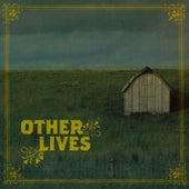 Other Lives von Other Lives
