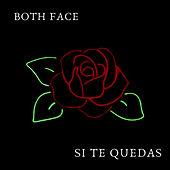 Si Te Quedas by Both Face