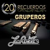 20 Recuerdos Gruperos by Los Rehenes