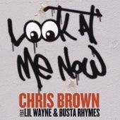 Look At Me Now by Chris Brown
