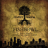 Fishbowl (Indaba/Lost Angeles Remix) by Nappy Roots