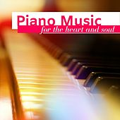 Piano Music for the Heart and Soul: Relaxing Instrumental Music for Romantic Nights de Relaxing Piano Music