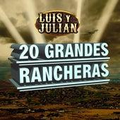 20 Grandes Rancheras de Luis Y Julian