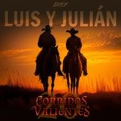 20 Corridos Valientes de Luis Y Julian