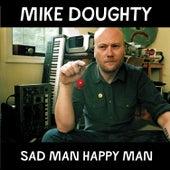 Sad Man Happy Man de Mike Doughty