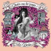 Quién Me La Paga by Doña