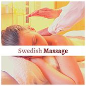 Swedish Massage:  Relaxing Background Music to improve Circulation and Ease Tension von Massage Tribe