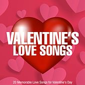 Valentine's Love Songs (20 Memorable Love Songs for Valentine's Day) by Various Artists