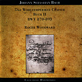 Bach: The Well-Tempered Clavier, Book II: BWV 870-893 by Roger woodward