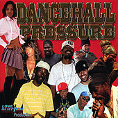 Dancehall Pressure de Various Artists