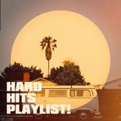 Hard Hits Playlist! by Top 40, Hits Etc., Pop Tracks