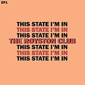 This State I'm In by The Royston Club