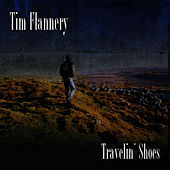 Travelin' Shoes de Tim Flannery