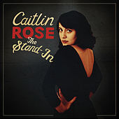 The Stand-In by Caitlin Rose