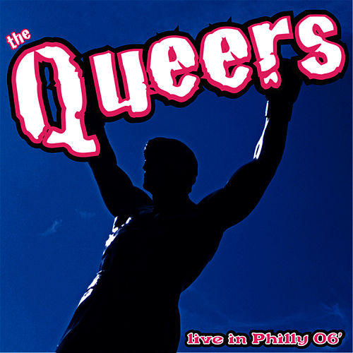 Live In Philly 06' by The Queers
