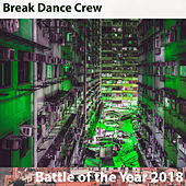 Battle Of The Year 2018 de Break Dance Crew