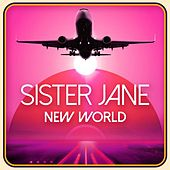 Sister Jane by New World