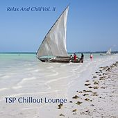 Relax and Chill, Vol. 2 von TSP Chillout Lounge