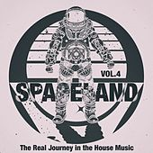 Spaceland, Vol. 4 (The Real Journey in the House Music) by Various Artists